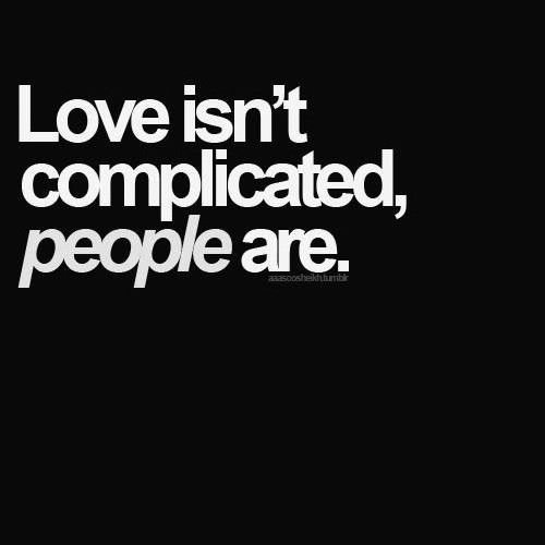 love-isnt-complicated-people-are